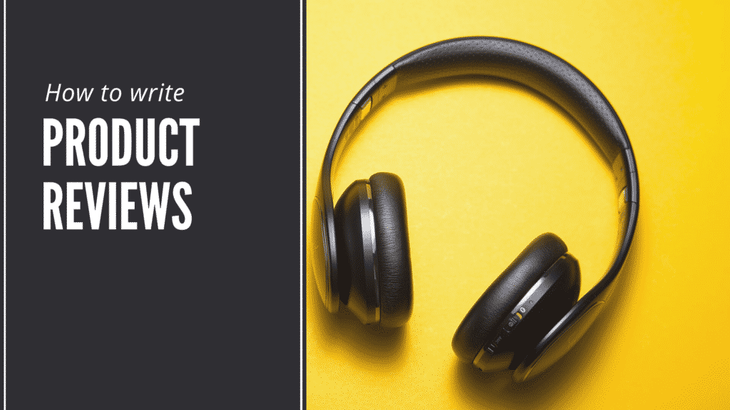 How to write product reviews by content clerks
